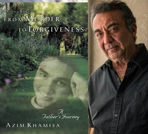 The Practice of Forgiveness with Azim Khamisa