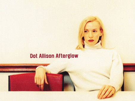 "Dot Allison | ""Afterglow"" (1999 debut album)"