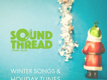 SoundThread's 2019 Spotify Holiday Playlist