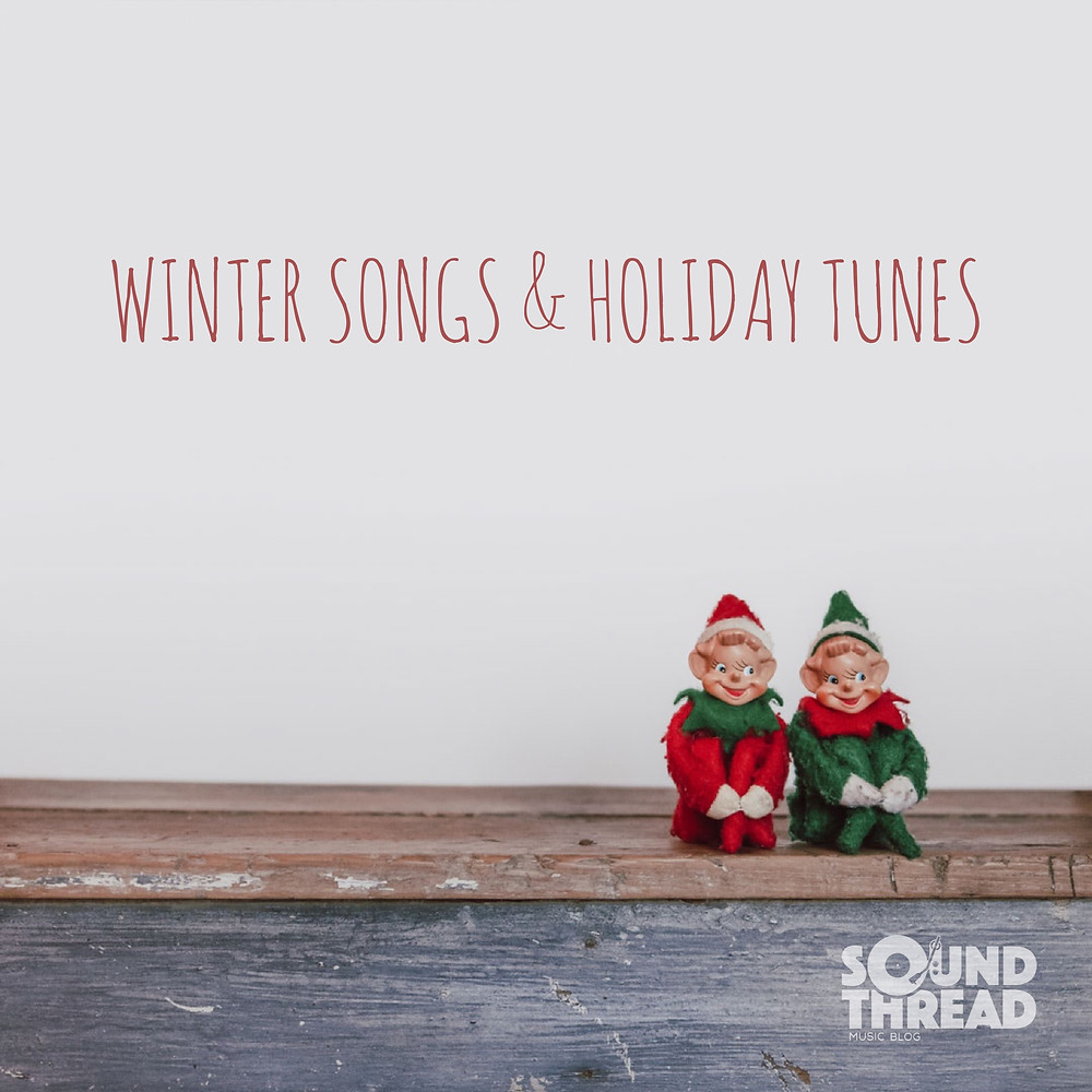 Winter Songs and Holiday Tunes