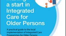 Making a start in Integrated Care for Older Persons guide.
