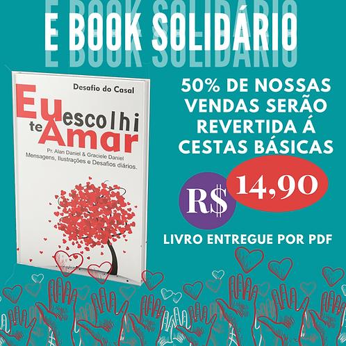 Livro Ebook - Eu Escolhi te Amar
