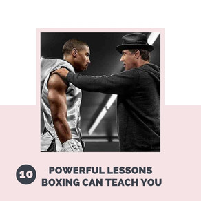CREED: 10 LIFE LESSONS BOXING CAN TEACH YOU