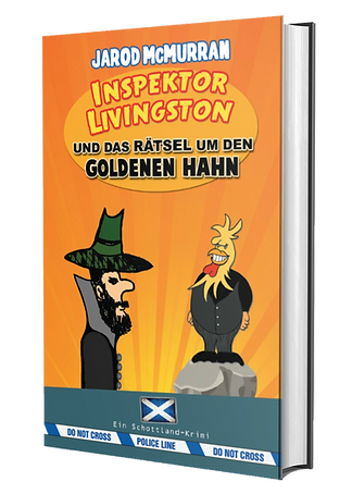Inspektor Livingston, Comedy Krimi, Hörbuch, Jochen Malmsheimer, Jarod McMurran, Schottland Krimi, Edinburgh, Krimi, Buchmesse, Catfuggle, Inspektor Livingston und das Rätsel um den goldenen Hahn, Britischer Humor, Dark Humor