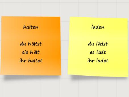 Die Konjugation der Verben: raten, halten, laden und braten