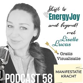 Podcast 58. Manifestatie Kracht EnergyJo