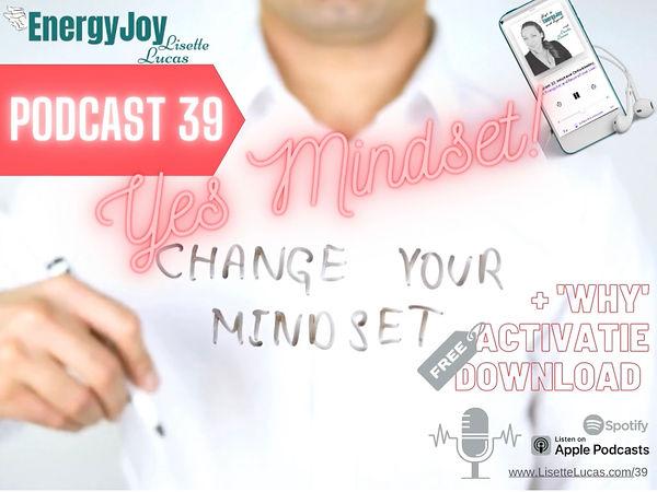 EnergyJoy Podcast 39. Yes Mindset.jpg