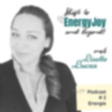EnergyJoy Podcast 2 Energie met Lisette
