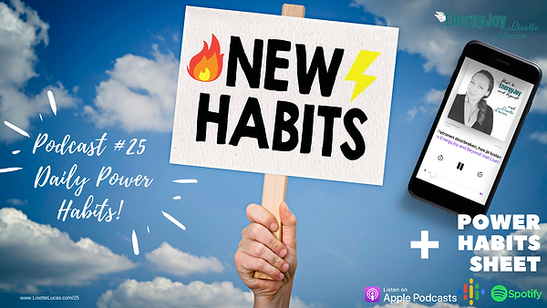 Podcast 25. Daily Power Habits Flyer. pn
