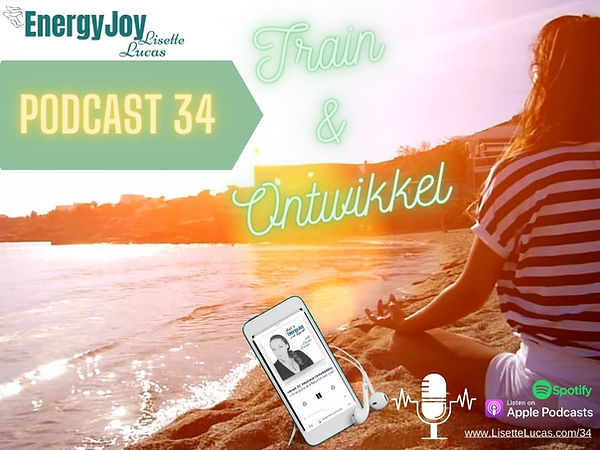 EnergyJoy Podcast 34 Train en Ontwikkel.