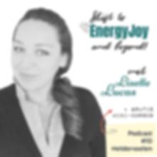 Podcast 10 EnergyJoy Heldervoelen Lisett