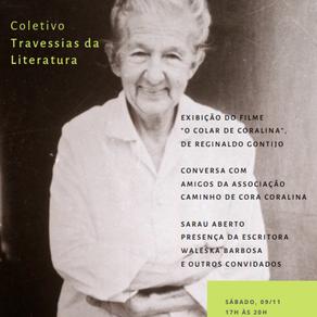"""Lançamento - Coletivo """"Travessias da Literatura"""" e sarau Cora Coralina - 130 anos - 09 de Novembro"""