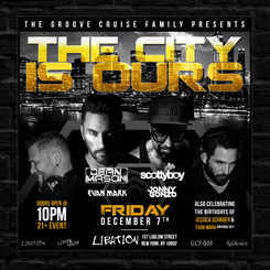 The Groove Cruise Family Presents The City is Ours