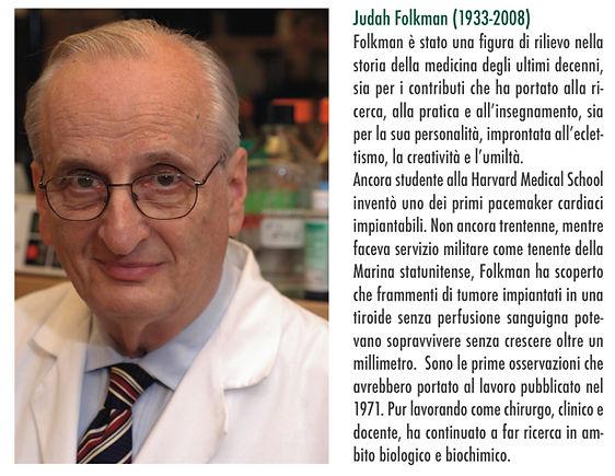 Judah Folkman pioniere delle ricerche sulla chemioterapia metronomica