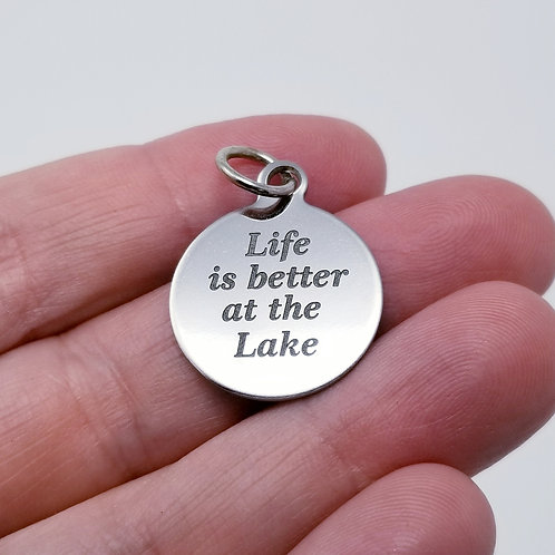 Life is Better at the Lake Charm