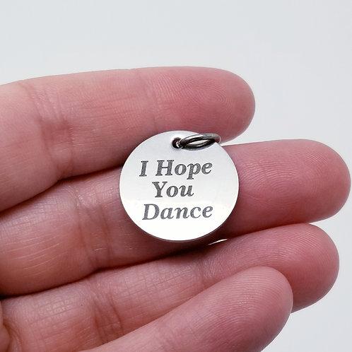 I Hope You Dance Charm