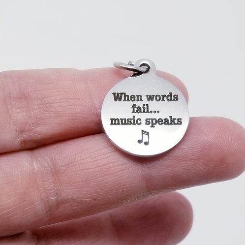 When Words Fail... Music Speaks Charm