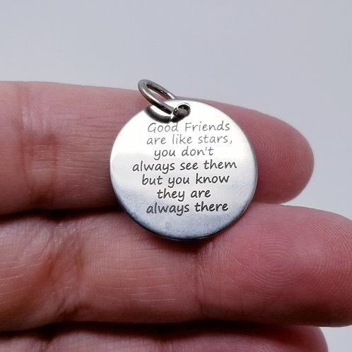 Good Friends Are Like Stars... Charm