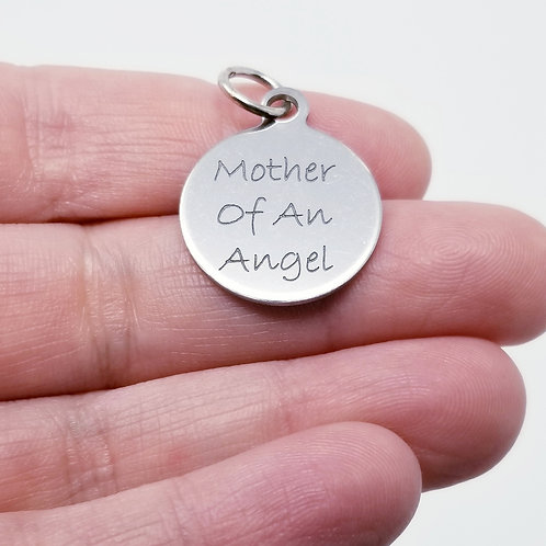 Mother of an Angel Charm