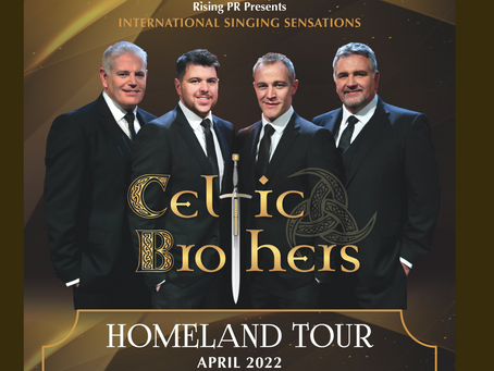 Rising PR presents: Celtic Brothers Homeland Concert Tour 2022