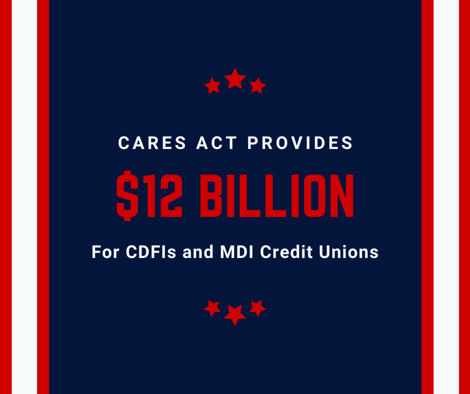 CARES Act Provides $12 Billion for CDFIs and MDI Credit Unions