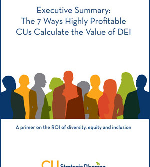 """Credit Unions """"How to"""" Calculate the Value of Diversity"""