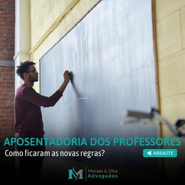 APOSENTADORIA DOS PROFESSORES. Como ficou com as novas regras?