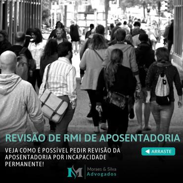 Revisão da RMI da aposentadoria. É possível pedir revisão da aposentadoria por invalidez.