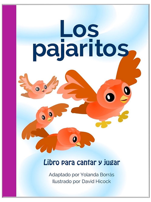 Los Pajaritos  (The Little Birds) Student Book