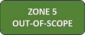 Zone 5 - Out of Scope.png