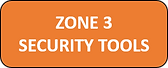 Zone 3 - Security Tools.png