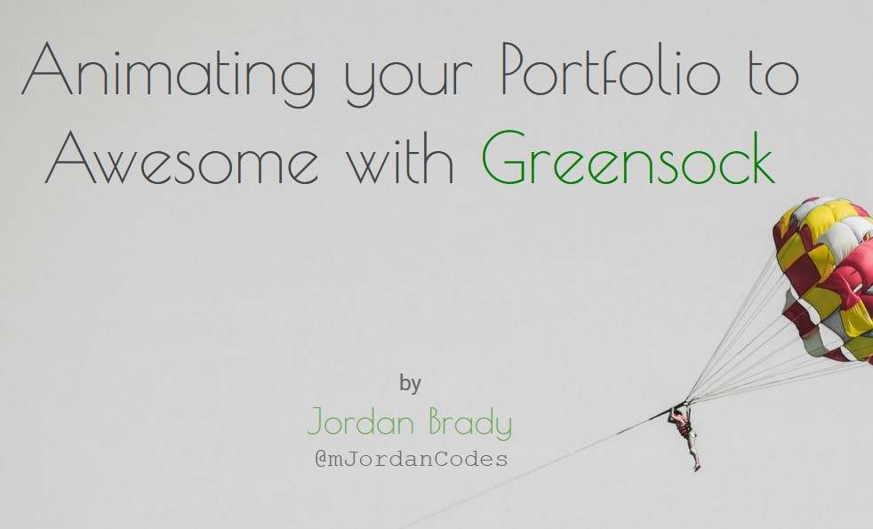 Animating your Portfolio to Awesome with Greensock