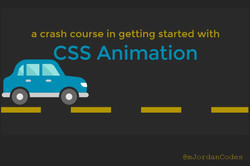 A Crash Course in Getting Started with CSS Animation