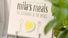 Milas Meals - The Beginning & the Basics