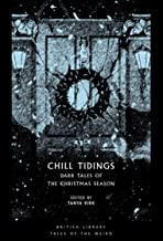 Chill Tidings Dark Tales of The Christmas Season