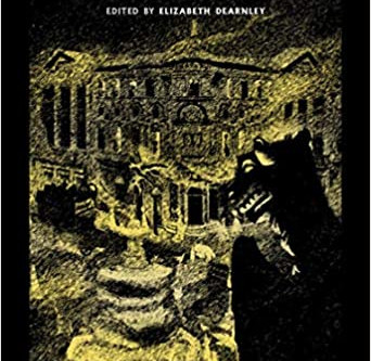 Into The London Fog - Eerie Tales From The Weird City - Edited By Elizabeth Dearnley.