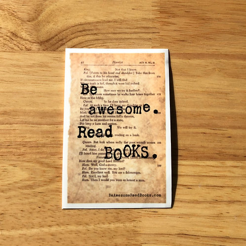 Be Awesome. Read Books. sticker.