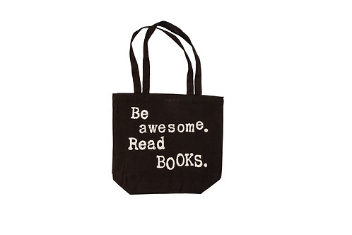 Be awesome. Read Books. Book Swag Bag