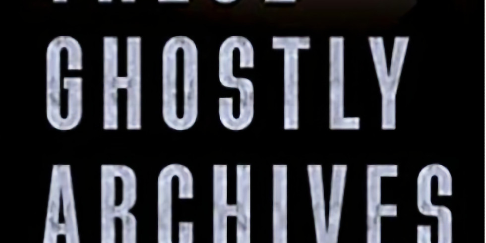 A reading from These Ghostly Archives
