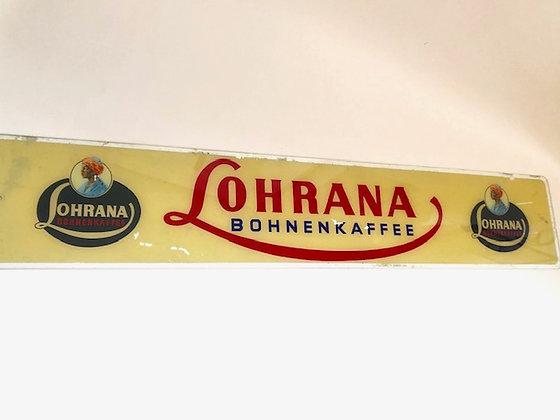 Altes Reklameschild Lohrana Bohnenkaffee