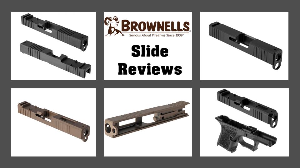 Brownells Slide Reviews