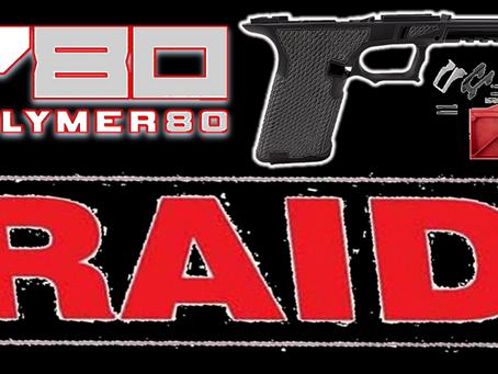 ATF Raids Polymer 80