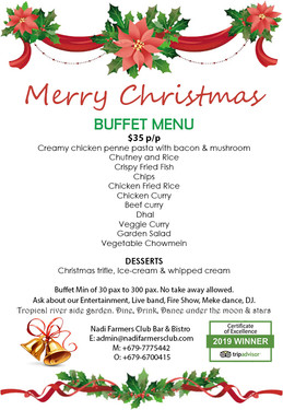 CHRISTMAS BUFFET $35 P.P. Nadi farmers B