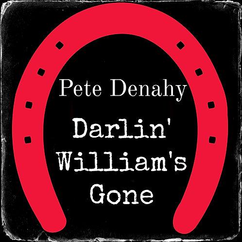 Darlin' William's Gone