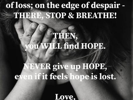 Strength, Determination & Hope
