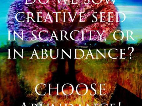 Releasing & Letting Go of Creative Scarcity