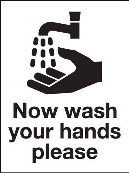 Now Wash Your Hands Please' Sign in Rigid Plastic or Vinyl