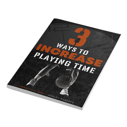 3 Ways to Increase Playing Time Ebook