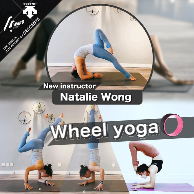 【新瑜珈導師🌟 Natalie Wong X Wheel Yoga】