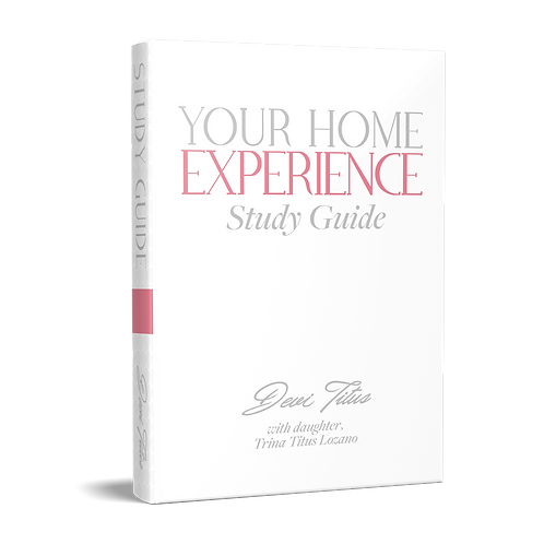 YOUR HOME EXPERIENCE STUDY GUIDE - FREE